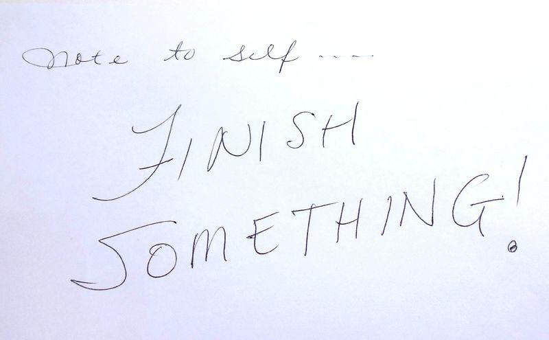 FINISH SOMETHING 002